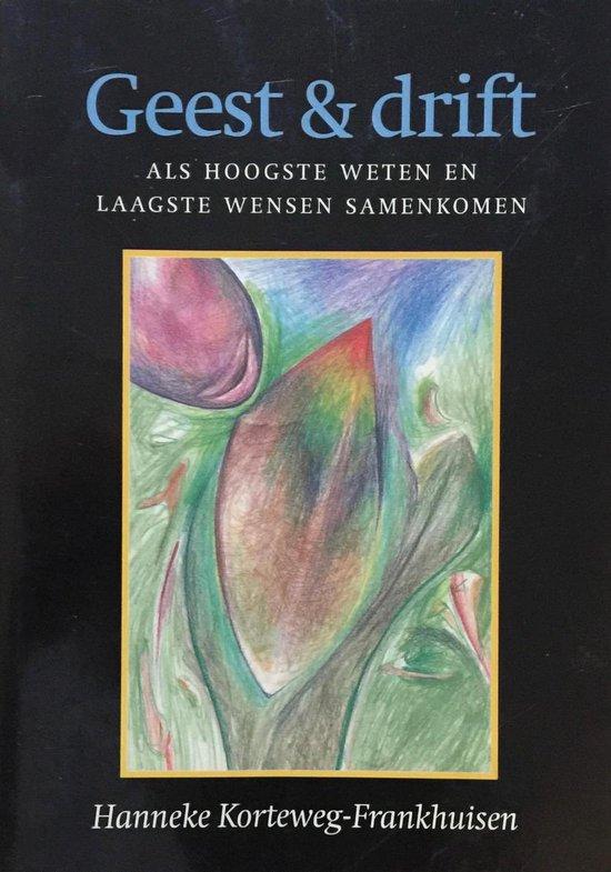 Geest & drift - Hanneke Korteweg-Frankhuisen pdf epub