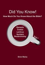 Did You Know! How Much Do You Know About the Bible? Book 1