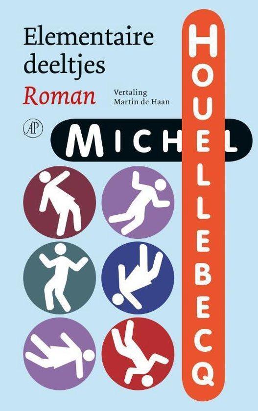 Elementaire deeltjes - Michel Houellebecq |