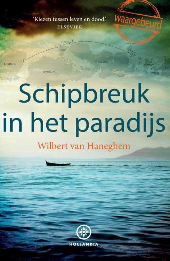 Schipbreuk in het paradijs - Wilbert van Haneghem |