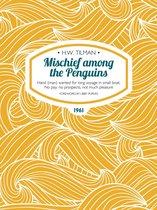Mischief among the Penguins