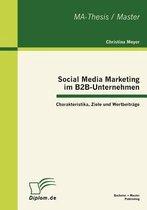 Social Media Marketing im B2B-Unternehmen