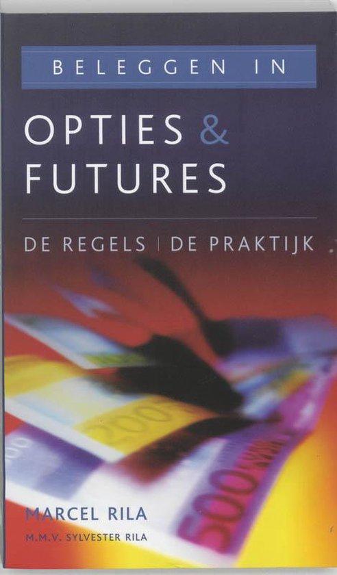 Beleggen In Opties & Futures / Druk Herziene Druk - M. Rila | Fthsonline.com