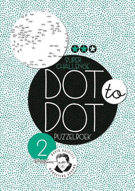 Dot-to-dot 2 - Super challenge puzzelboek - Kalvitis, David |