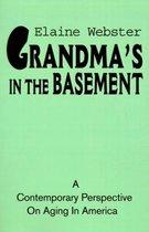 Grandma's in the Basement