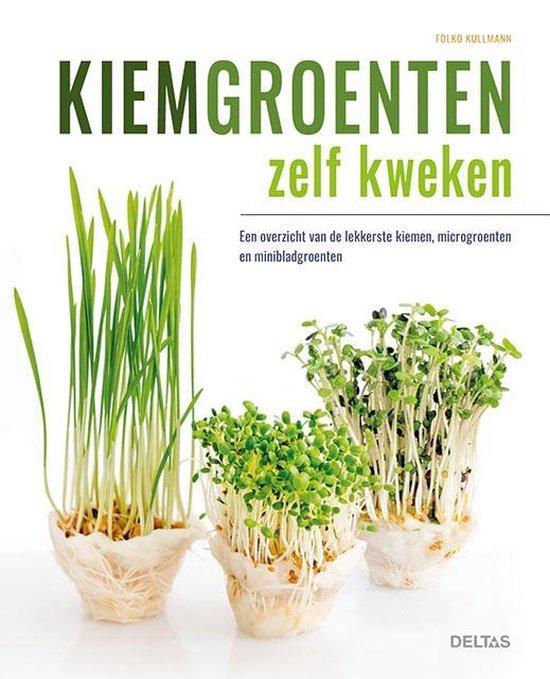 Kiemgroenten zelf kweken - Folko Kullmann  