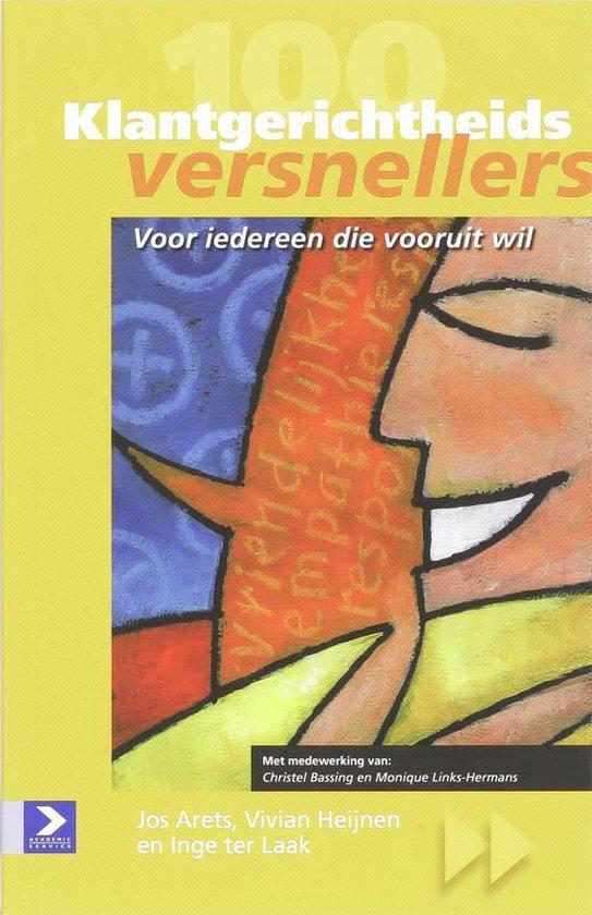 Cover van het boek '100 Klantgerichtheidsversnellers' van V. Heijnen en J. Arets