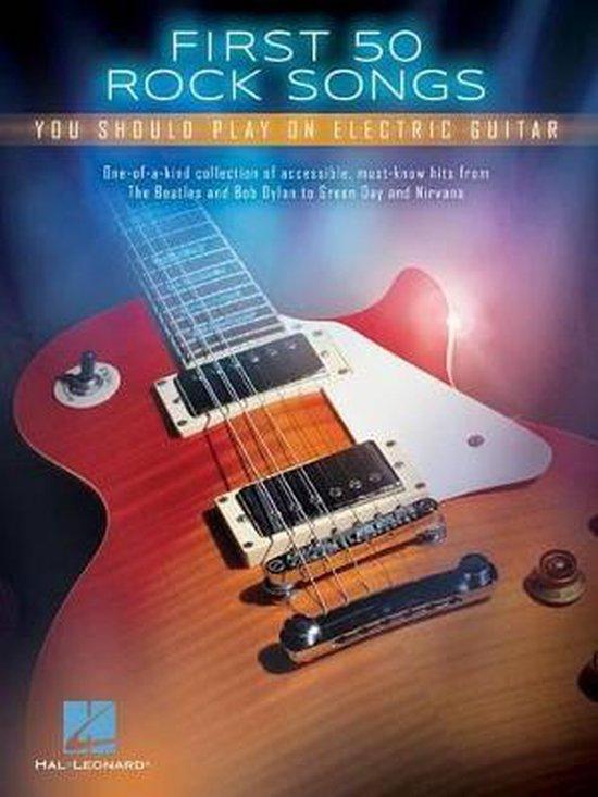 Boek cover First 50 Rock Songs You Should Play On Electric Guitar van Hal Leonard Corp. (Paperback)