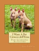 I Want a Pet Cirneco Dell'etna