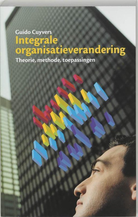 Integrale organisatieverandering - G. Cuyvers |