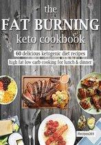 The Fat Burning Keto Cookbook