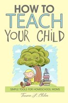Omslag How to Teach Your Child