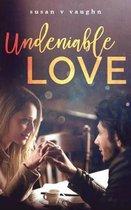 Undeniable Love