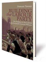 Building the Labour Party