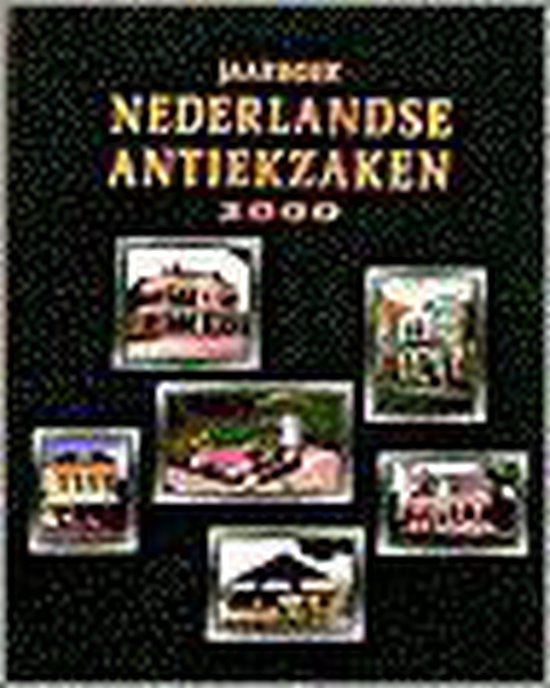 Jaarboek Nederlandse Antiekzaken 2000 - Wanrooij C.M.B. van | Fthsonline.com