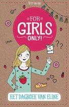For Girls Only! - Het dagboek van Eline
