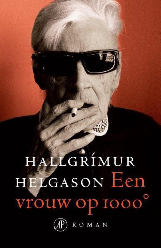 Een vrouw op 1000 graden - Hallgrimur Helgason | Fthsonline.com