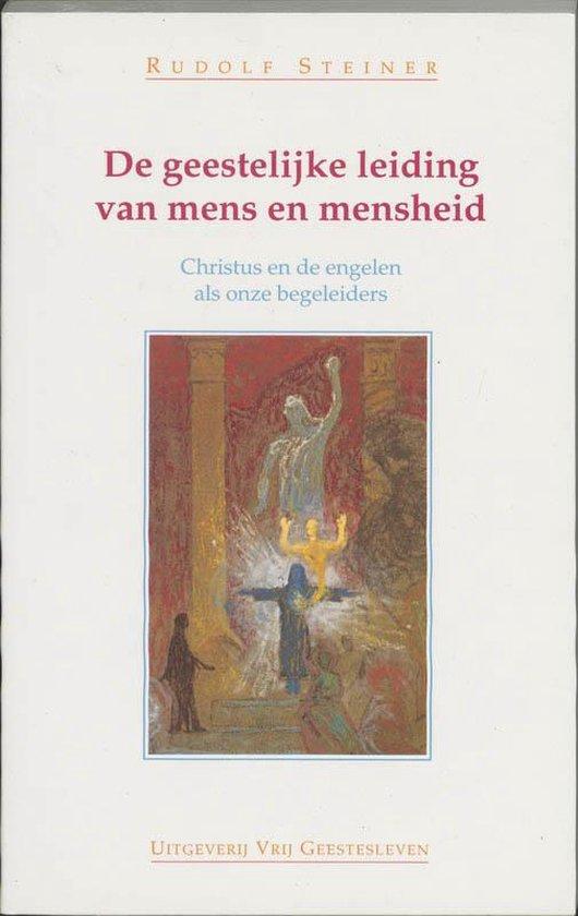 GEESTELIJKE LEIDING VAN MENS EN MENSHEID - r. Steiner   Readingchampions.org.uk