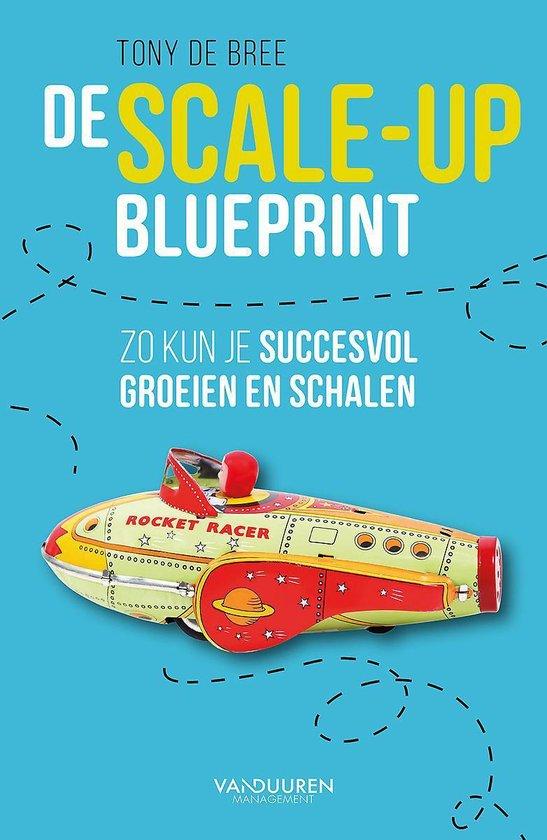 Boek cover De scale-up blueprint van Tony de Bree (Paperback)