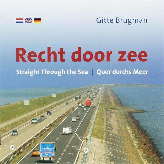Recht door Zee - G. Brugman |