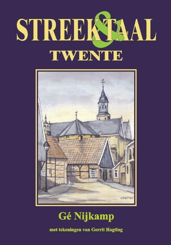 Streek & Taal - Twente - G. Nijkamp |
