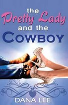The Pretty Lady and the Cowboy