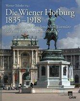 Die Wiener Hofburg 1835-1918