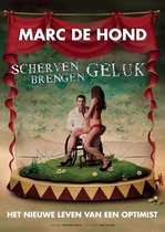 Marc De Hond - Scherven Brengen Geluk