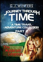 Journey Through Time: A Time Travel Adventure Collection Part 2