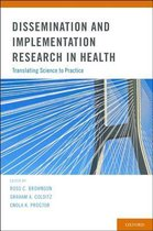Dissemination and Implementation Research in Health