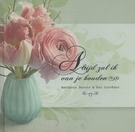 Busser en Schröder - Altijd zal ik van je houden - Marianne Busser  