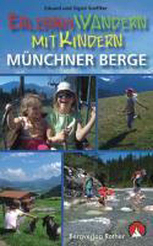 Erlebniswandern mit Kindern. Münchner Berge