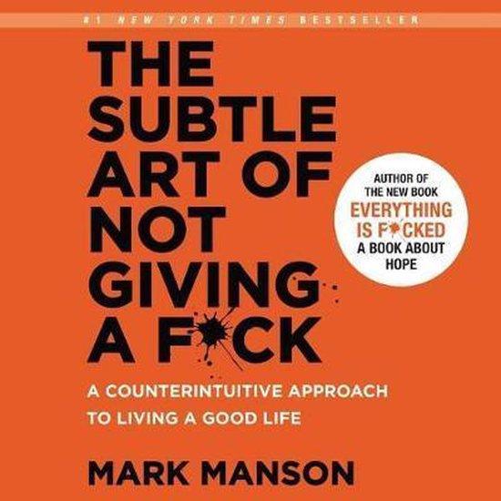 The Subtle Art of Not Giving a F*ck Lib/E