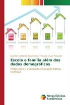 Escola e familia alem dos dados demograficos