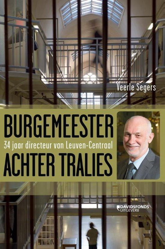 Burgemeester achter tralies - Veerle Segers  