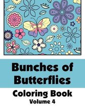 Bunches of Butterflies Coloring Book