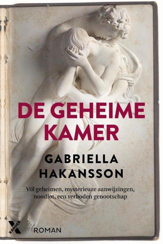 De geheime kamer - Gabriella Håkansson  