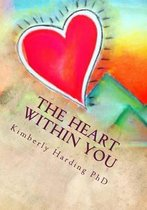 The Heart Within You
