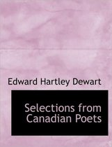 Selections from Canadian Poets