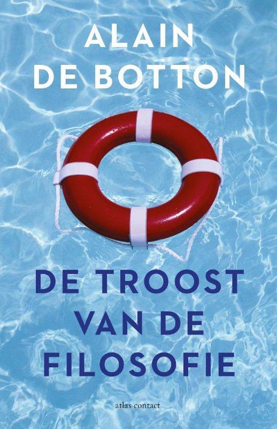 Boek cover De troost van de filosofie van Alain de Botton (Paperback)