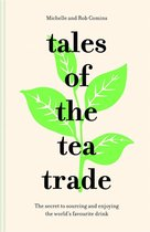 Tales of the Tea Trade
