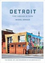 Boek cover Detroit: The Dream Is Now van Michel Arnaud
