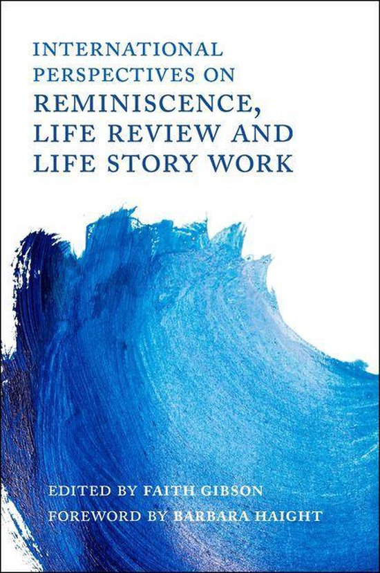 Boek cover International Perspectives on Reminiscence, Life Review and Life Story Work van Thomas W. Pierce (Onbekend)