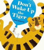 Don't Wake Up the Tiger