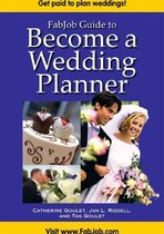 FabJob Guide to Become a Wedding Planner