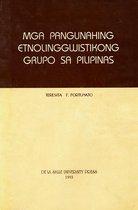 Mga Pangunahing Etnolinggwistikong Grupo sa Pilipinas