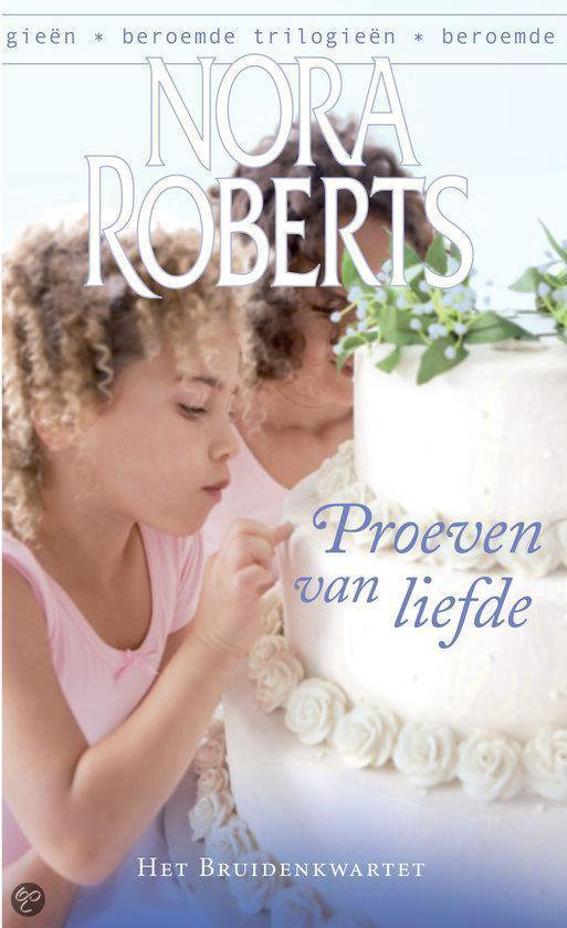 Proeven Van Liefde - Nora Roberts   Readingchampions.org.uk