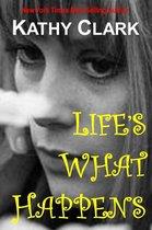 Omslag Life's What Happens