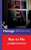 Omslag Run To Me (Mills & Boon Vintage Intrigue)