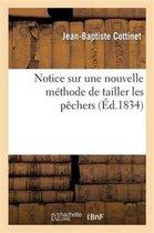 Notice Sur Une Nouvelle M thode de Tailler Les P chers